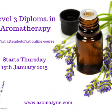 Level 3 Diploma in Aromatherapy starting 15th January 2015